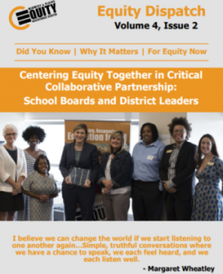 Centering Equity Together in Critical Collaborative Partnership: School Boards and District Leaders